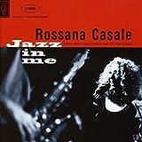 Songtexte von Rossana Casale - Jazz in Me