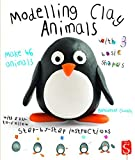 Modelling Clay Animals by Bernadette Cuxart (2016-08-01)
