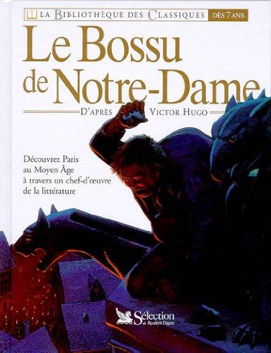 Le bossu de Notre-Dame : [version abrégée]