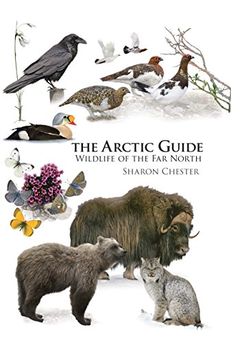 The Arctic Guide: Wildlife of the Far North (Princeton Field Guides Book 106) (English Edition)