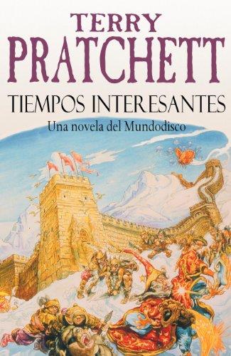 Tiempos Interesantes (Mundodisco 17) por Terry Pratchett