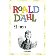 El nen: inclou recurs digital (Biblioteca Roald Dahl (catalan))