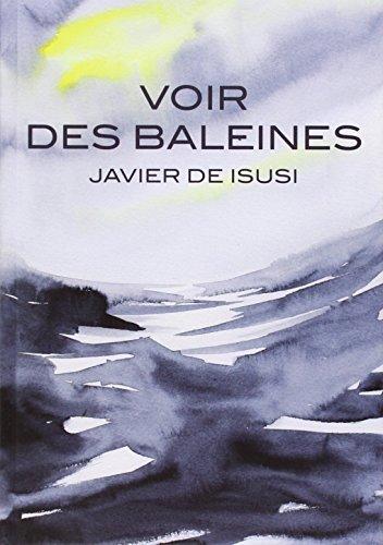 Voir des baleines par Javier de Isusi