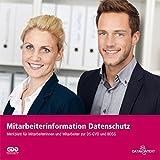 Produkt-Bild: Mitarbeiterinformation Datenschutz: Informationen für die Mitarbeiterinnen und Mitarbeiter nach DS-GVO und BDSG (neu)