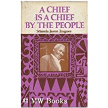 Chief is a Chief by the People