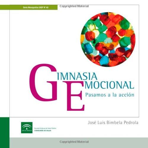 Gimnasia Emocional por Jose Luis Bimbela Pedrola