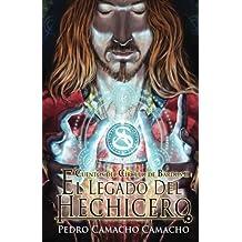 El Legado del Hechicero: Volume 2 (Cuentos del Circulo de Bardos)