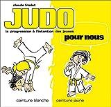 Judo pour nous - Ceinture blanche et ceinture jaune - Format Kindle - 9782846175623 - 4,49 €