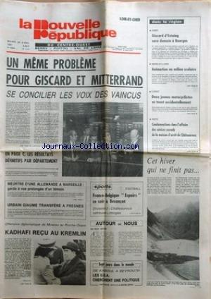 NOUVELLE REPUBLIQUE (LA) [No 11117] du 28/04/1981 - UN MEME PROBLEME PUR GISCARD ET MITTERRAND -MEURTRE D'UNE ALLEMANDE A MARSEILLE -URBAIN GIAUME TRANSFERE A FRESNES -KADHAFI RECU AU KREMLIN -LES SPORTS -DE KABOUL A BEYROUTH / LES USA CHERCHENT UNE POLITIQUE PAR DUFAU -CONDAMNATIONS DANS L'AFFAIRE DES SEVICES SEXUELS DE LA MAISON D'ARRET DE CHATEAUROUX