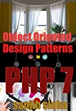 Object Oriented  Design Patterns In PHP 7