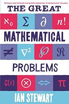 The Great Mathematical Problems by [Stewart, Ian]