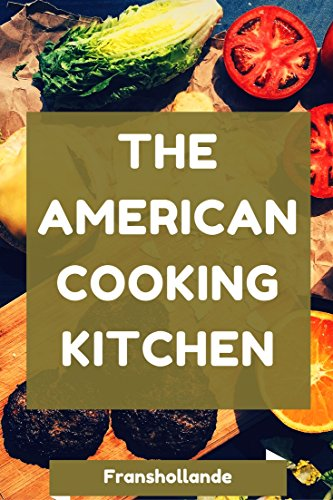 the-american-cooking-kitchen-americas-most-trusted-cooking-english-edition