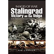 Stalingrad: Victory on the Volga (Images of War)