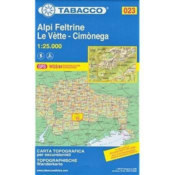 23 Alpi Feltrine, Le Vette- Cimonega, 1:25.000 randonnée topographique, le cyclisme et le ski de randonnée carte (Dolomites, Alpes)