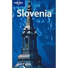 Lonely Planet Slovenia (Country Guide) by Steve Fallon (2007-05-01)