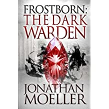 Frostborn: The Dark Warden: Volume 6