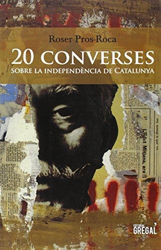 20 converses sobre la independència de Catalunya (Testimonis)