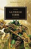 The Horus Heresy : La vieille terre