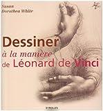 Dessiner à la manière de Léonard de Vinci