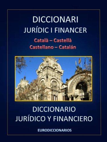 DICCIONARI JURÍDIC I FINANCER CATALÀ CASTELLÀ CASTELLANO CATALÁN ...