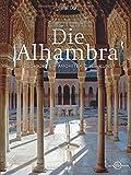 Die Alhambra: Geschichte - Architektur - Kunst - Sabine Lata