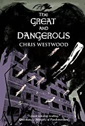 The Great and Dangerous (Ministry of Pandemonium)