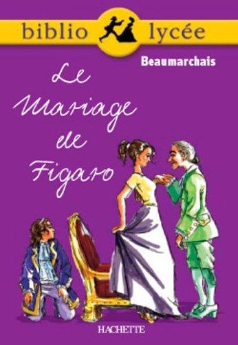 Le mariage de Figaro par Pierre-Augustin Caron de Beaumarchais