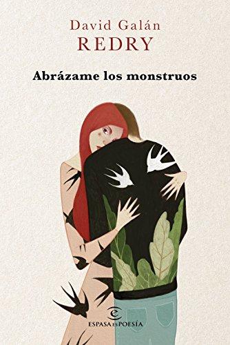 Abrázame los monstruos (ESPASAesPOESÍA) por Redry - David Galán