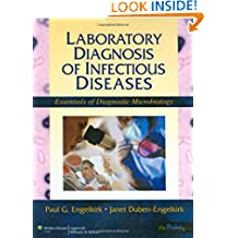 Laboratory Diagnosis of Infectious Diseases: Essentials of Diagnostic Microbiology