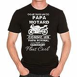 T-Shirt Homme Je suis Un Papa Motard (XL, Noir)