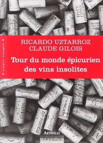 Tour du monde épicurien des vins insolites