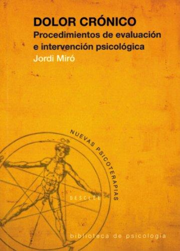 Dolor crónico (Biblioteca de Psicología) por Jordi Miró Martínez