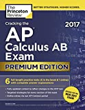 Cracking the AP Calculus AB Exam 2017 (College Test Preparation)
