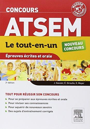 Concours ATSEM Le tout-en-un Épreuves écrites et orale: Assistant territorial spécialisé des écoles maternelles