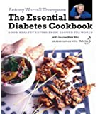 The Essential Diabetes Cookbook: Good Healthy Eating from Around the World in Association with Diabetes UK