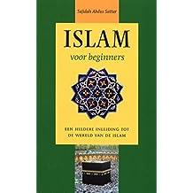 Islam voor beginners (Dutch Edition)