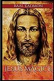 Jesus Magick: Volume 2 (Bible Magick)