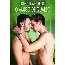 O Amigo  de Quarto (Gustav Werneck Livro 1) (Portuguese Edition)