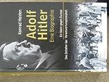 Adolf Hitler - Eine Biografie (Konrad Heiden) - 2011 . 9783828909311 .. - Konrad Heiden