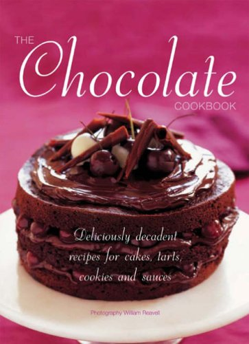 The Essential Chocolate Cookbook: Over 150 Deliciously Decadent Recipes from Cakes to Tarts, Cookies to Sauces par Mcrae Books (ed)