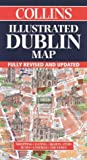 Cover of: Dublin Illustrated Map. 1/6000 | Dominic Beddow