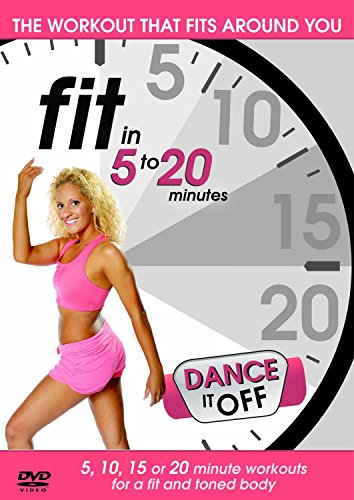 Fit in 5 to 20 Minutes - Dance It Off [UK Import]
