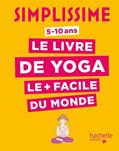 Le livre de yoga le + facile du monde