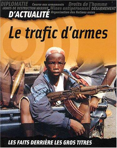 Le trafic d'armes
