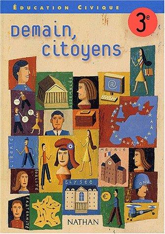 Éducation civique, 3ème par Anne-Marie Tourillon, Arlette Heymann-Doat, Collectif