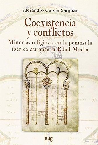 Portada del libro Coexistencia y conflictos (Colección Historia) de Alejandro Garcia Sanjuan (25 may 2015) Tapa blanda