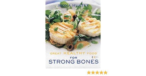 Great Healthy Food Strong Bones Amazon Uk National