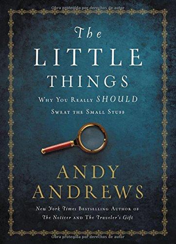 Portada del libro Las Cosas Pequenas: Por Que Realmente Deberia Preocuparse Por Las Pequenas Cosas