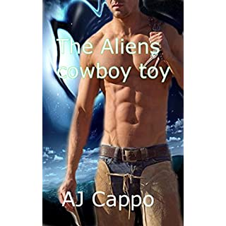 The Aliens Cowboy toy (English Edition)