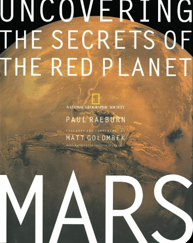 Mars: Uncovering the Secrets of the Red Planet (National Geographic)